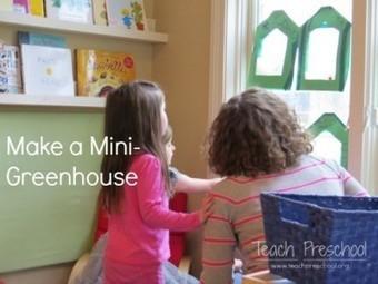 Creating a mini-greenhouse in preschool   Teach Preschool   Scoop.it