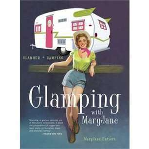 Glamping Guide Books - This Glamping Guide by Mary Jane Teaches You How to Camp In Style (TrendHunter.com) | Glamping | Scoop.it