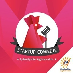 Startup Comédie | Business & Innovation | Scoop.it