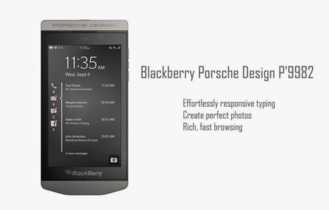BlackBerry unveils its premium smartphone BlackBerry Porsche P'9982 - The Awe-Science | Technology | Scoop.it