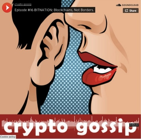 CryptoGoss podcast on emergent nations and emergent firms | Peer2Politics | Scoop.it