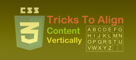 All CSS Tricks To Align Content vertically | Webdesign | Wordpress | Joomla | Design | Scoop.it