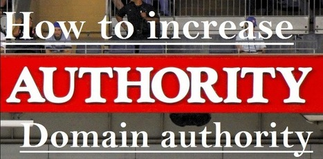 5 tips to improve domain authority ~ Probloggingtricks | Androidlead | Scoop.it