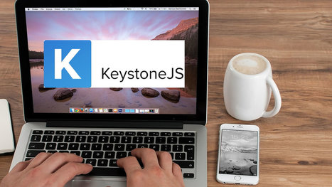 Building a blog with the Keystone CMS and Node.js   Wake of interest   Scoop.it