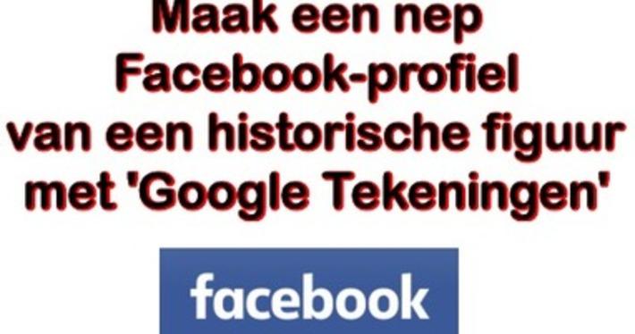 Edu-Curator: Maak een nep Facebook-profiel van een historische figuur met Google Tekeningen | Edu-Curator | Scoop.it