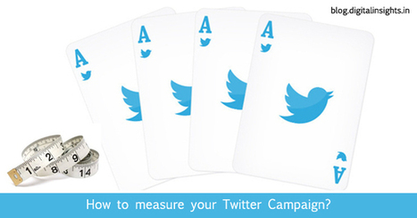 How to Measure a Twitter Campaign? | Digital-News on Scoop.it today | Scoop.it