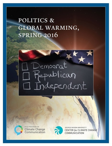Politics and Global Warming, Spring 2016 - Yale Program on Climate Change Communication | Farming, Forests, Water, Fishing and Environment | Scoop.it