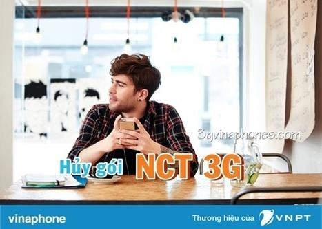 Hủy gói cước NCT 3G Vinaphone ngay cho thuê bao | Trao đổi | Scoop.it