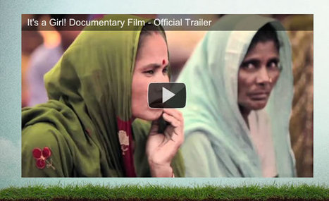 It's a Girl! Documentary Film – Official Website | Human Geography | Scoop.it