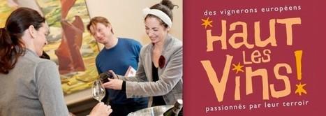 Dégustation | Haut Les Vins 2015 | World Wine Web | Scoop.it