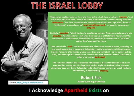 My name is Robert Fisk and I acknowledge #Apartheid exists in #Israël | News in english | Scoop.it
