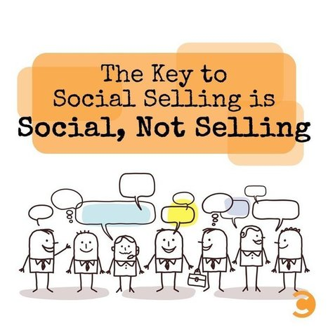 The Key to Social Selling is Social, Not Selling | AtDotCom Social media | Scoop.it