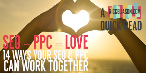 14 Reasons Why You Should Be Running SEO & PPC Together | Digital Marketing News | Scoop.it