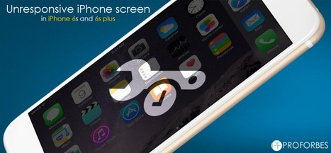Unresponsive iPhone screen in iPhone 6s and 6s plus | Entertainment | Scoop.it