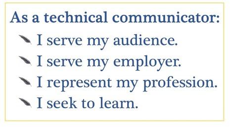 The technical communicator's credo | M-learning, E-Learning, and Technical Communications | Scoop.it