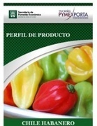 "Manual del Chile Habanero | ""Capsicum chinense"",chile habanero | Scoop.it"