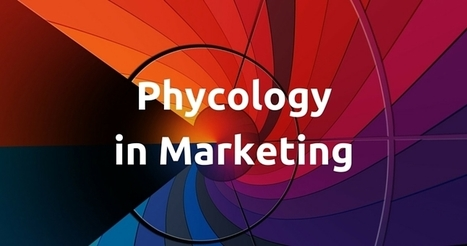 Psychology and #Marketing: What Influences Our Decisions by @olgasemrush | Content Strategy |Brand Development |Organic SEO | Scoop.it