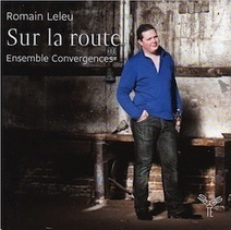 CD : Romain Leleu - Sur la route | Musique classique contemporaine | Scoop.it