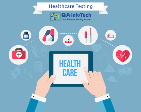 Healthcare Testing Services | Quality Assuarnce Testing | Scoop.it