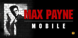 Max Payne Mobile v1.2 Full Version (Apk+Obb) Download Free | Android Apps | Scoop.it