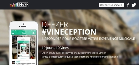 Deezer fait sa promotion sur Vine avec la série #Vineception | Communication & Co | Scoop.it