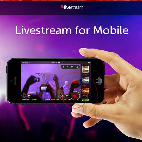 Livestream for Mobile - New Version | Online Video Publishing : Tips & News | Scoop.it