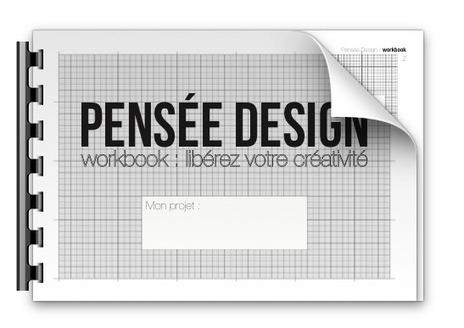 Pensée Design : libérez votre créativité ! [Workbook] | Time to Learn | Scoop.it