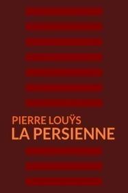 ClearPassion, La persienne - Pierre Louÿs   Clearpassion - La librairie numérique 100% féminine   Scoop.it