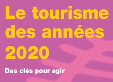 Tourisme des années 2020 : comment dynamiser le secteur ? | Ministère de l'artisanat, du commerce et du tourisme | Tourisme et développement : s'informer, comprendre pour agir | Scoop.it