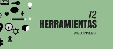 12 aplicaciones web, 12 herramientas útiles | ICT hints and tips for the EFL classroom | Scoop.it