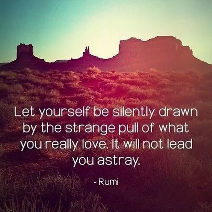 25 Rumi Quotes That Encourage Us to Trust Ourselves | Thinking, Learning, and Laughing | Scoop.it