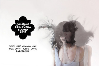 Primavera Sound 2012 -- une légende de festival | Barcelona Life | Scoop.it