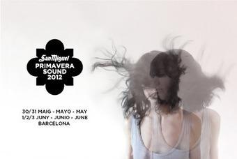 Primavera Sound 2012 -- une légende de festival | Barcelona Life | Scoop.it