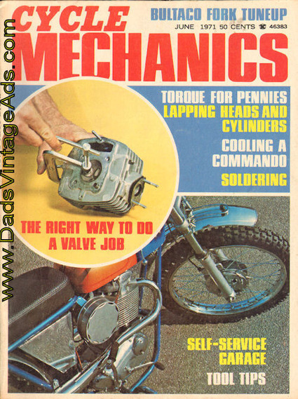 1971 Cycle Mechanics Magazine – The Right Way to Do a Valve Job | Vintage Antique Motorcycles | Scoop.it