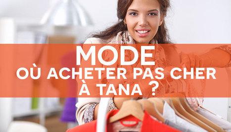 Mode pas cher et bonnes affaires à Tana - toutpourtous.mg | Tourisme, voyage, séjour, vacances | Scoop.it