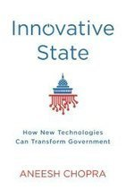 Innovative State: How New Technologies Can Transform Government | Innovation in State Government | Scoop.it