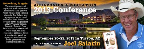 2013 Aquaponics Association Conference « The Aquaponics Association   Aquaponics World View   Scoop.it