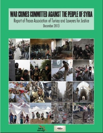 Un rapport sur les « crimes de guerre commis contre le peuple syrien » remis à l'ONU : les pacifistes turcs accusent | Daraja.net | Scoop.it