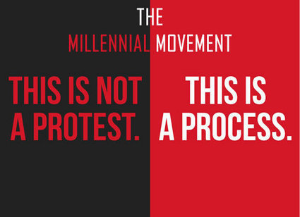 THE MAKINGS OF A MILLENNIAL MOVEMENT | Culturational Chemistry™ | Scoop.it