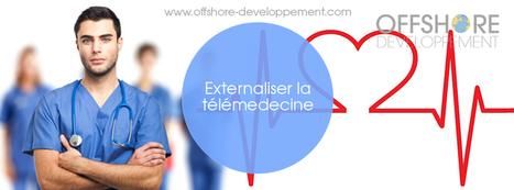 Externaliser la télémedecine   Offshore Developpement   Scoop.it