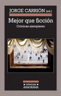 'Mejor que ficción. Crónicas ejemplares' · El Boomeran(g) | Los cronistas | Scoop.it