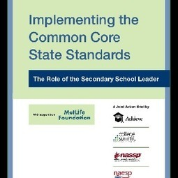 Implementing the Common Core State Standards: Action Brief for Secondary School Leaders | Common Core State Standards: Resources for School Leaders | Scoop.it