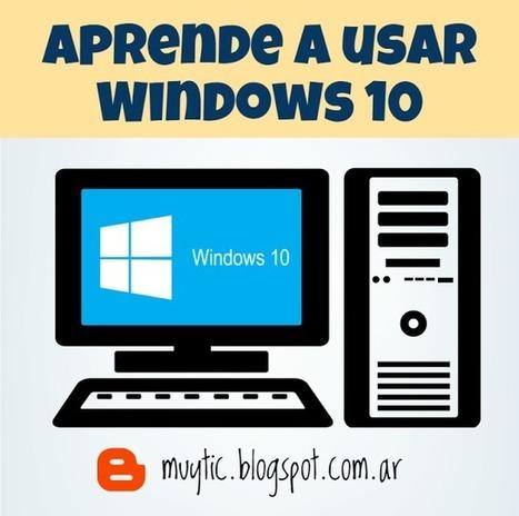 ¿Actualizaste a Windows 10 y no sabes cómo usarlo? Mira estos videos | TIC para la educación | Coses del Joan | Scoop.it