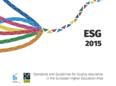 The Standards and Guidelines for Quality Assurance in the European Higher Education Area (ESG) from the online teaching and learning perspective - TeSLA Project | Quality assurance of eLearning | Scoop.it