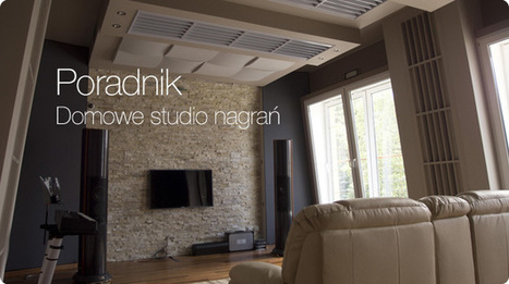 Jak stworzyć domowe studio nagrań? | MUZYKA - edycja, konwersja, tworzenie | Scoop.it