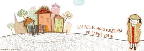 Fanny Robin: Post-it ton taf ! | L'actualité de la Post-it War | Scoop.it
