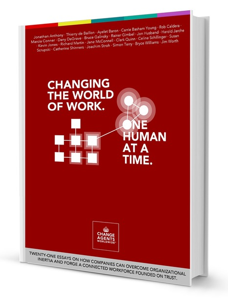 Change the World of Work. One Human at the Time. | Future of Work | Scoop.it
