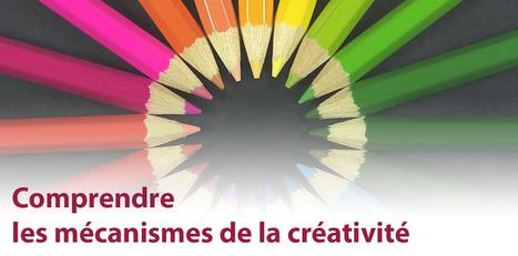 MOOC Comprendre les mécanismes de la créativité? | Mooc Francophone | Enseigner la créativité | Scoop.it