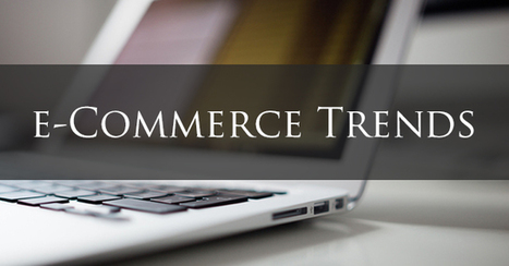 3 E commerce trends for 2015 which you must know | Real Estate and Interior Designing | Scoop.it