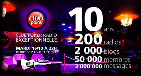 Dix ans de Club Poker : tous au Madam pour l'anniversaire ! | Circuit joueurs pros et amateur | Scoop.it